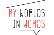 My Worlds In Words